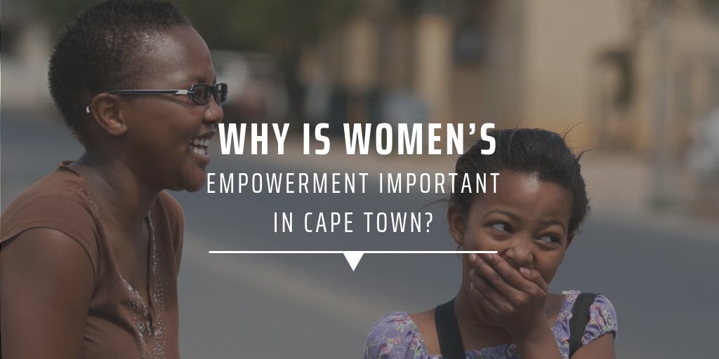 Why is women's empowerment important in Cape Town