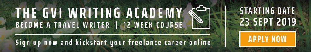 GVI writing academy, become a travel writer.