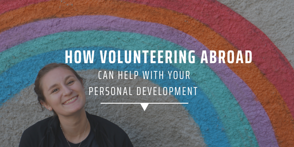 How volunteering abroad can help with your personal development