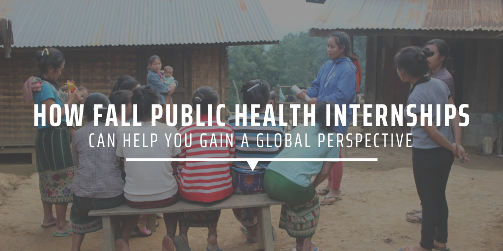 How fall public health internships can help you gain a global perspective