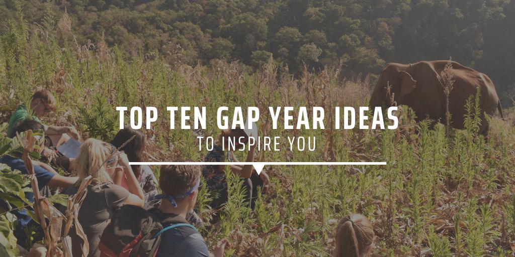 Top ten gap year ideas to inspire you